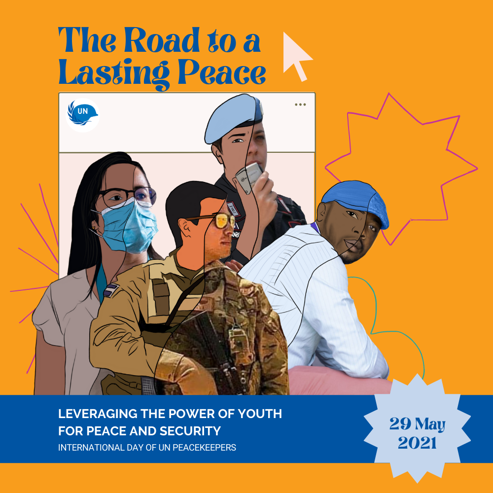 Youth, Peace and Security - Peacekeepers' Day 2021